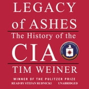 Legacy of Ashes - The History of the CIA audiobook by Tim Weiner
