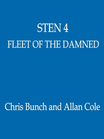 Fleet Of The Damned - Number 4 in series ebook by Chris Bunch,Allan Cole