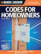 Black & Decker Codes for Homeowners ebook by Bruce Barker
