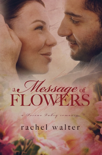 A Message of Flowers ebook by Rachel Walter
