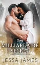 Son milliardaire secret ebook by