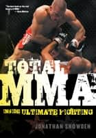 Total MMA ebook by Jonathan Snowden
