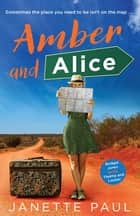 Amber and Alice ebook by Janette Paul