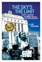 The Sky's The Limit ebook by Lise Pearlman