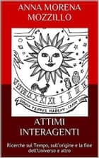 Attimi interagenti ebook by Anna Morena Mozzillo
