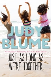 Just as Long as We're Together 電子書 by Judy Blume