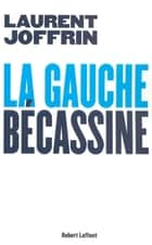 La gauche bécassine ebook by