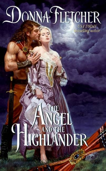 The Angel and the Highlander ebook by Donna Fletcher