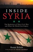 Inside Syria ebook by Reese Erlich,Noam Chomsky