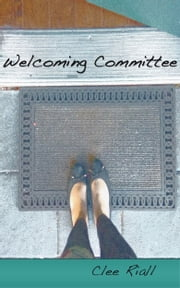 Welcoming Committee ebook by Clee Riall