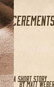 Cerements ebook by Matt Weber