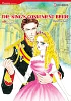 The King's Convenient Bride (Harlequin Comics) - Harlequin Comics ebook by Michelle Celmer, Ayumu Asou