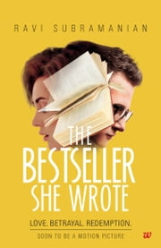 The Bestseller She Wrote ebook by Ravi Subramanian