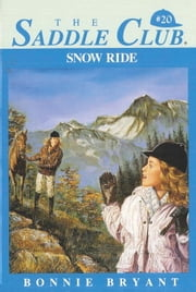 Snow Ride ebook by Bonnie Bryant