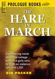 The Hare in March ebook by Vin Packer