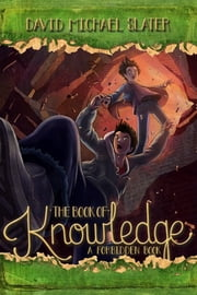 The Book of Knowledge ebook by David Michael Slater