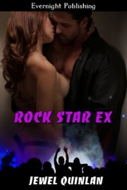 Rock Star Ex ebook by Jewel Quinlan