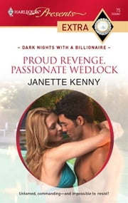 Proud Revenge, Passionate Wedlock ebook by Janette Kenny