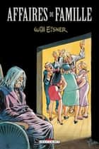 Affaires de famille ebook by Will Eisner