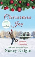 Christmas Joy - A Novel ebook by Nancy Naigle