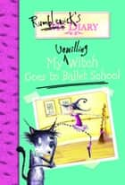 Rumblewick's Diary #1: My Unwilling Witch Goes to Ballet School ebook by Hiawyn Oram, Sarah Warburton