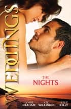 Wedding Collection: The Nights - 3 Book Box Set, Volume 3 ebook by Lynne Graham, Lee Wilkinson, Leslie Kelly