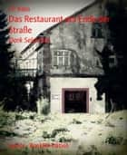 Das Restaurant am Ende der Straße - Dark Selection ebook by J.P. Rabo