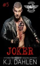Joker - WarLords MC, #5 ebook by Kj Dahlen