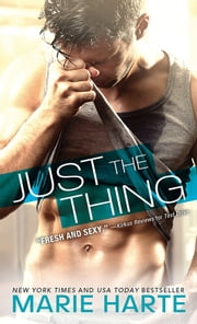 Just the Thing ebook by Marie Harte