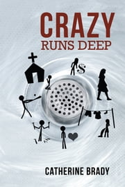 Crazy Runs Deep ebook by Catherine Brady