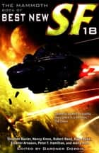 The Mammoth Book of Best New SF 18 ebook by