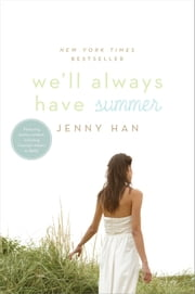We'll Always Have Summer ebook by Jenny Han