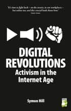 Digital Revolutions ebook by Symon Hill