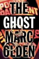 The Ghost ebook by Marc Olden