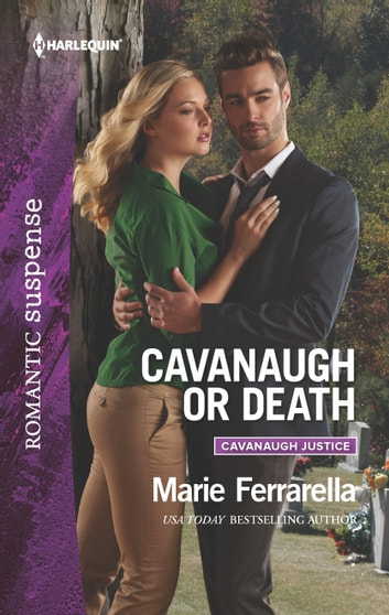 Cavanaugh or Death ebook by Marie Ferrarella