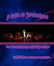 A Guide to Survivorhood ebook by Namid