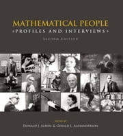 Mathematical People: Profiles and Interviews ebook by Albers, Donald
