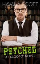 Psyched ebook by Havana Scott