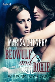 Beowulf and Roxie ebook by Marisa Chenery