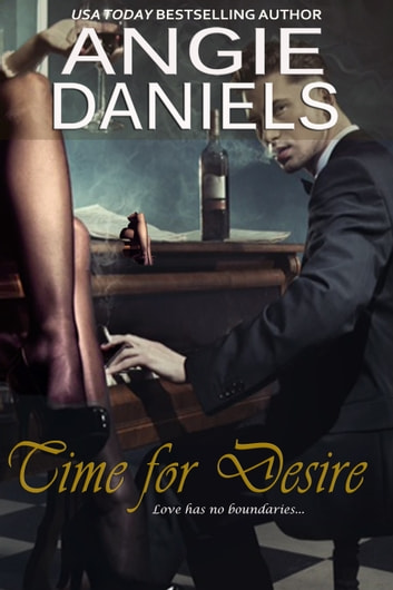 Time For Desire ebook by Angie Daniels