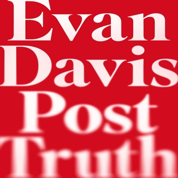 Post-Truth - Why We Have Reached Peak Bullshit and What We Can Do About It audiobook by Evan Davis