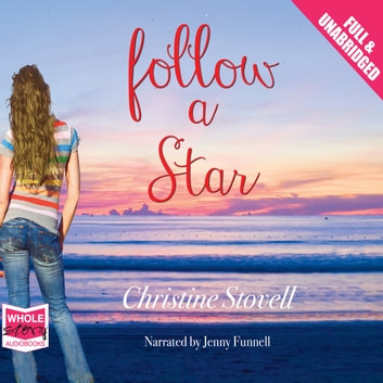 Follow A Star audiobook by Christine Stovell