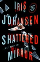 Shattered Mirror eBook von Iris Johansen