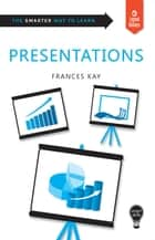 Smart Skills: Presentations ebook by Frances Kay