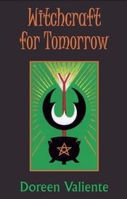 Witchcraft for Tomorrow ebook by Doreen Valiente