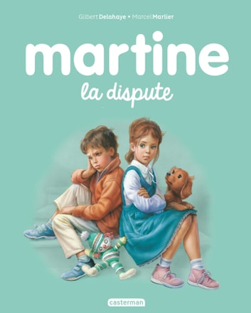 Martine, la dispute ebook by Gilbert Delahaye