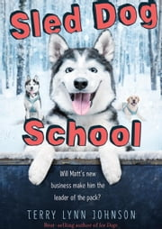 Sled Dog School ebooks by Terry Lynn Johnson