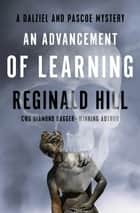 An Advancement of Learning ebook by Reginald Hill