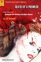 Death of a Prowler ebook by Gil Brewer, edited by David Rachels