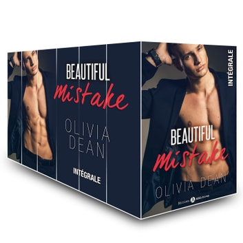 Beautiful Mistake (l'intégrale) - Désir, divine insolence eBook by Olivia Dean